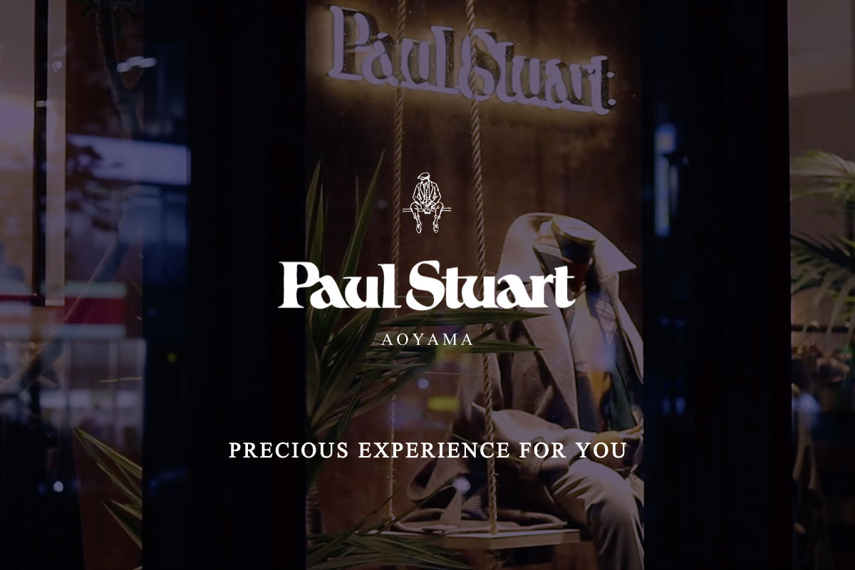 【Paul Stuart AOYAMA SPECIAL MOVIE】